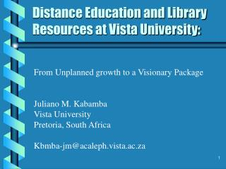 Distance Education and Library Resources at Vista University: