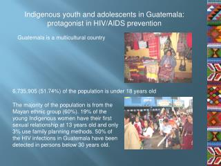 Indigenous youth and adolescents in Guatemala: protagonist in HIV/AIDS prevention