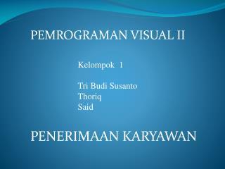 PEMROGRAMAN VISUAL II