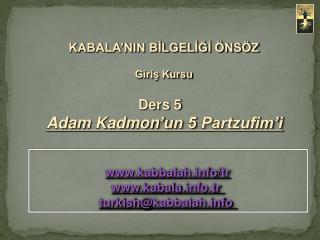 Ders  5 Adam  Kadmon 'un 5  Partzufim'i