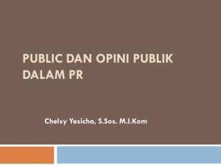 Public  dan Opini Publik dalam  PR