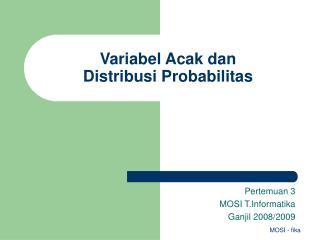 Variabel Acak dan  Distribusi Probabilitas