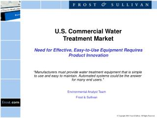 U.S. Commercial Water  Treatment Market  Need for Effective, Easy-to-Use Equipment Requires Product Innovation