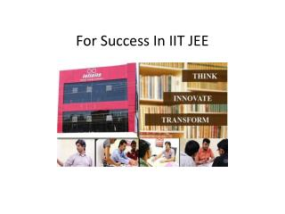 For Success In IIT JEE