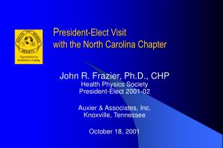 P resident-Elect Visit with the North Carolina Chapter