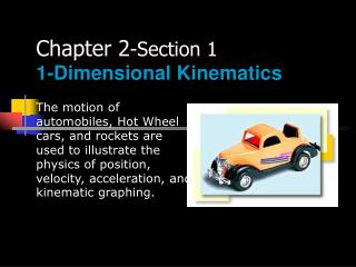 Chapter 2 -Section 1 1-Dimensional Kinematics