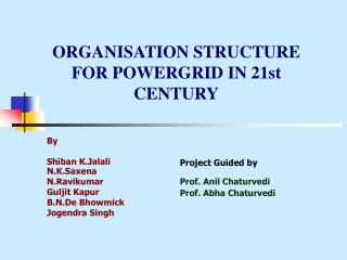 ORGANISATION STRUCTURE FOR POWERGRID IN 21st CENTURY