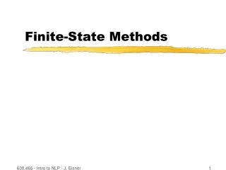 Finite-State Methods