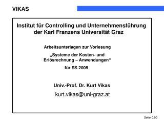 """Arbeitsunterlagen zur Vorlesung  """"Systeme der Kosten- und Erlösrechnung – Anwendungen"""""""