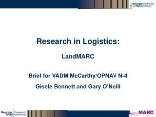 Research in Logistics: LandMARC