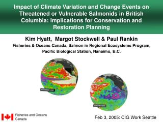 Impact of Climate Variation and Change Events on Threatened or Vulnerable Salmonids in British Columbia: Implications fo