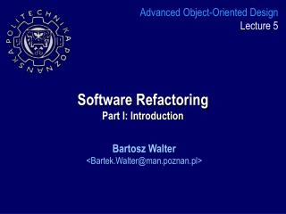 Software Refactoring Part I: Introduction