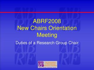 ABRF2008 New Chairs Orientation Meeting