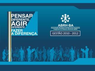 GESTÃO 2010 - 2012