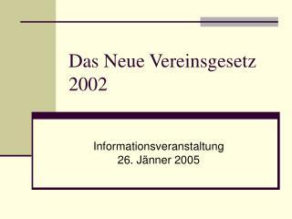 Das Neue Vereinsgesetz 2002