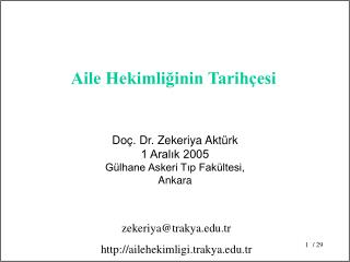 Doç. Dr. Zekeriya Aktürk 1 Aralık 2005 Gülhane Askeri Tıp Fakültesi, Ankara