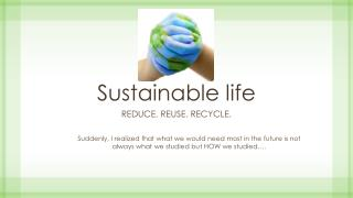 Sustainable life