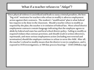 "What if a teacher refuses to "" Adapt ""?"