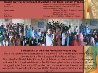Report on Final Term Result of Mashal-e-Rah Model School by S.T.E.P