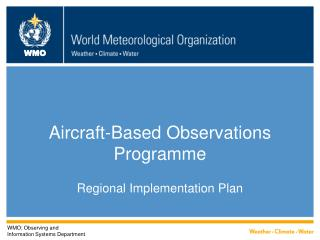 Aircraft-Based Observations Programme