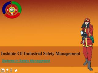 diploma in safety management- IISM