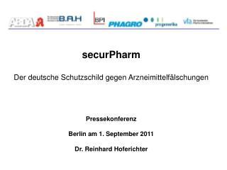 securPharm   Der deutsche Schutzschild gegen Arzneimittelf�lschungen Pressekonferenz