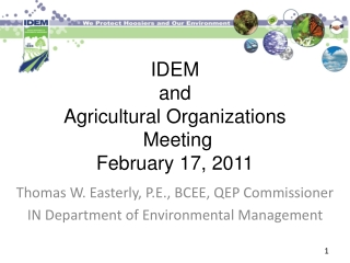 IDEM  and  Agricultural Organizations  Meeting February 17, 2011