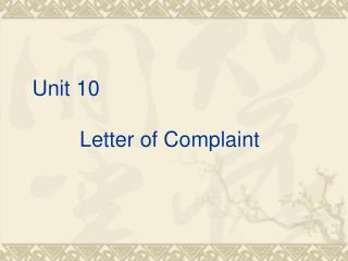 Unit 10              Letter of Complaint