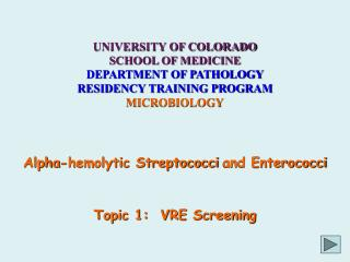 UNIVERSITY OF COLORADO SCHOOL OF MEDICINE DEPARTMENT OF PATHOLOGY RESIDENCY TRAINING PROGRAM
