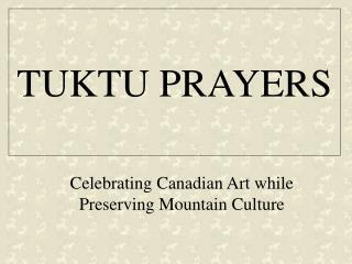 TUKTU PRAYERS