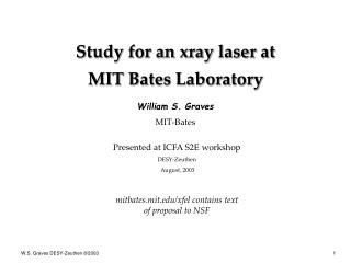 Study for an xray laser at MIT Bates Laboratory