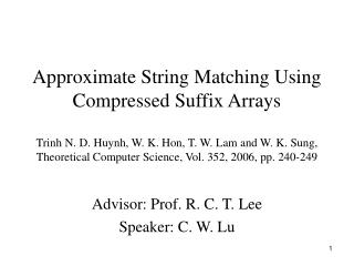 Advisor: Prof. R. C. T. Lee  Speaker: C. W. Lu