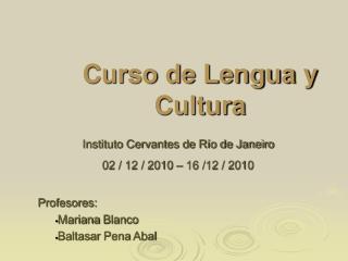 Curso de Lengua y Cultura