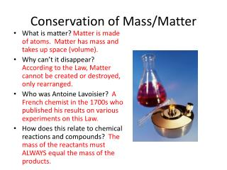 Conservation of Mass/Matter