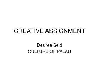 CREATIVE ASSIGNMENT