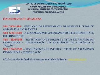 REVESTIMENTO DE ARGAMASSA