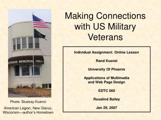 Making Connections  with US Military Veterans