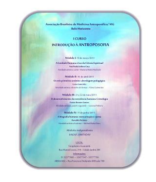 Associação Brasileira de Medicina Antroposófica/ MG      Belo Horizonte  I CURSO
