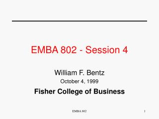 EMBA 802 - Session 4