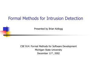 Formal Methods for Intrusion Detection