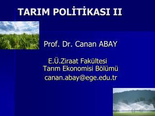 TARIM POLİTİKASI II