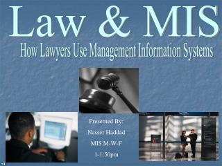 Law & MIS