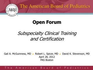 The American Board of Pediatrics