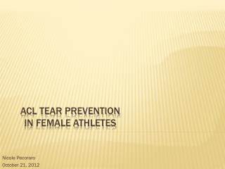 ACL Tear prevention  in female athletes