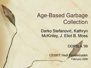 Age-Based Garbage Collection