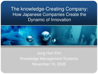 The knowledge-Creating Company: How Japanese Companies Create the Dynamic of Innovation