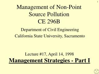 Management of Non-Point Source Pollution CE 296B