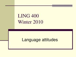LING 400 Winter 2010