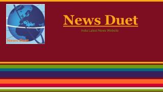 Latest Indian Business News by  Newsduet.net