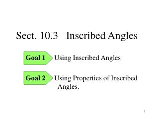 Sect. 10.3   Inscribed Angles
